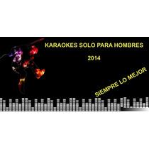 Karaokes Solo Para Hombres 2014
