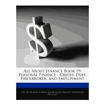 All About Finance Book 19: Personal Finance -, Ken Torrin