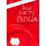 Dvd Solo Con Tu Pareja ( 1991 ) - Alfonso Cuaron
