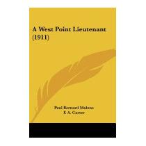 West Point Lieutenant (1911), Paul Bernard Malone