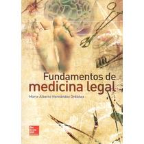 Hernández Fundamentos De Medicina Legal Mcgrawhill !nuevos!