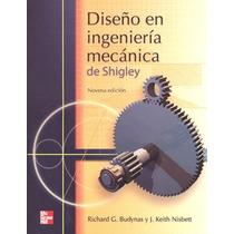 Libro Diseño En Ingeniería Mecánica De Shigley