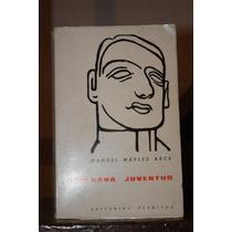 Soberana Juventud , Manuel Maples Arce 1ra Edicion.