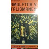 Amuletos Y Talismanes, Humberto De Garces
