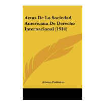 Actas De La Sociedad Americana De, Publisher Adams Publisher