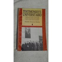 Libro Testimonio De Un Universitario, Rodolfo Monjaraz Bueln