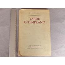José Emilio Pacheco, Tarde O Temprano, Fondo De Cultura