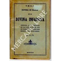 Novena En Honor De La Divina Infantita,a.i.i.v.,año De 1921