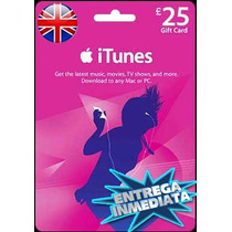 Tarjeta Gift Card Itunes Inglaterra Uk 25£ Iphone Ipad Ipod