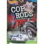 Hot Wheels 40 Ford Cheyenne, Cop Rods Policia Clasico