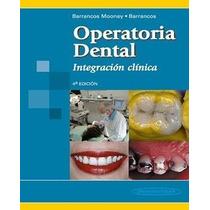Operatoria Dental: Integración Clínica - Libro