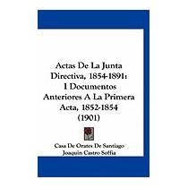 Actas De La Junta Directiva,, De Orates De Santiago