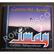 Cd, Iman Califato Independiente, Camino Del Aguila, España