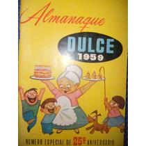 Almanaque Dulce 1959 ( Recetario De Repostería )
