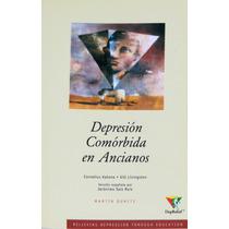 Depresión Comórbida En Ancianos.cornelius Katona