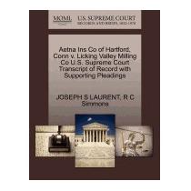Aetna Ins Co Of Hartford, Conn V. Licking, Joseph S Laurent