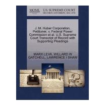 J. M. Huber Corporation, Petitioner, V. Federal, Marx Leva