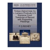 Timken-detroit Axle Co V. Lempco Prodcuts U.s., F O Richey