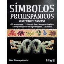Símbolos Prehispánicos, Sustento Filosófico