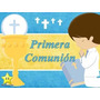 Kit Imprimible Primera Comunion Niño - Decoraciones, Cajitas