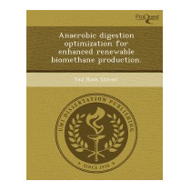 Anaerobic Digestion Optimization For, Ted Ross Stover