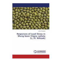 Responces Of Lead Stress In Mung Bean, Chatterjee Antra