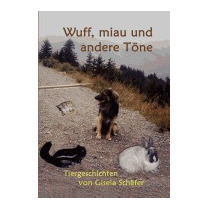 Wuff, Miau Und Andere T Ne, Gisela Sch Fer
