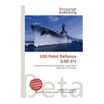Uss Point Defiance (lsd-31), Lambert M Surhone