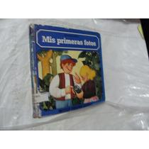 Libro Mis Primeras Fotos , Año 1979 , Con Sellos De Bibliot