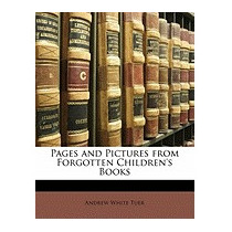 Pages And Pictures From Forgotten, Andrew White Tuer