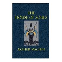 House Of Souls, Arthur Machen