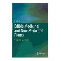 Edible Medicinal And Non-medicinal Plants: Volume, T K Lim