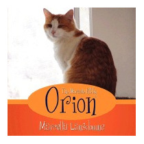 Orion The Miracle Kitty, Marcella Lansdowne