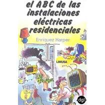El Abc De Las Instalaciones Eléctricas Residenciales +regalo