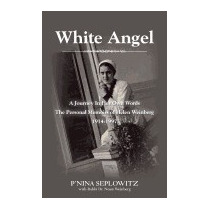 White Angel: A Journey In Her Own Words, Pnina Seplowitz