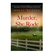 Murder, She Rode: A Tink Elledge Mystery (new), Holly Menino