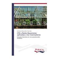 Cfd Y Redes Bayesianas Aplicadas, De La Torre Gea Guillermo