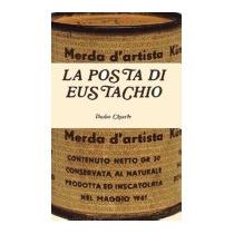 La Posta Di Eustachio, Duilio Chiarle