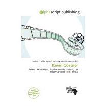 Kevin Costner, Frederic P Miller