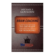 Brain Coaching: A Training Program To, Michael Goulden