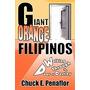 Giant Orange Filipinos: Walking Through, Chuck E Penaflor