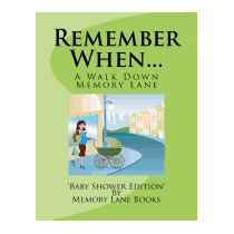 Remember When...: Baby Shower Edition, Memory Lane Books