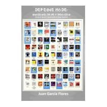 Depeche Mode: Canciones De Fe Y Devocion, Juan Garcia Flores