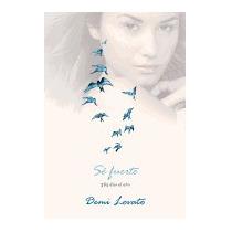 Se Fuerte: 365 Dias Al Ano, Demi Lovato