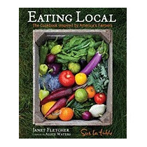 Eating Local: The Cookbook Inspired By, Sur La Table