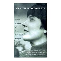 My View Is Incomplete: Selected, Jean Goldschmidt Kempton
