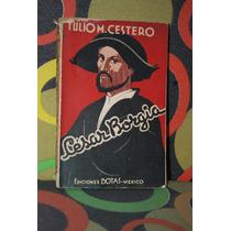 Cesar Borgia Tulio M. Cerstero Ediciones Botas