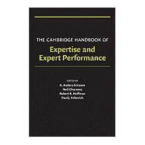Cambridge Handbook Of Expertise And, K Anders Ericsson