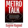 Metro Talk, Eugene Hagood