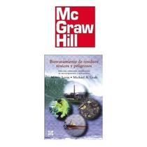 Biotratamiento De Residuos Toxicos Peligrosos Mc Graw Hill